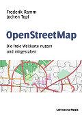 Die freie Weltkarte nutzen und mitgestalten von Frederik Ramm und Jochen Topf